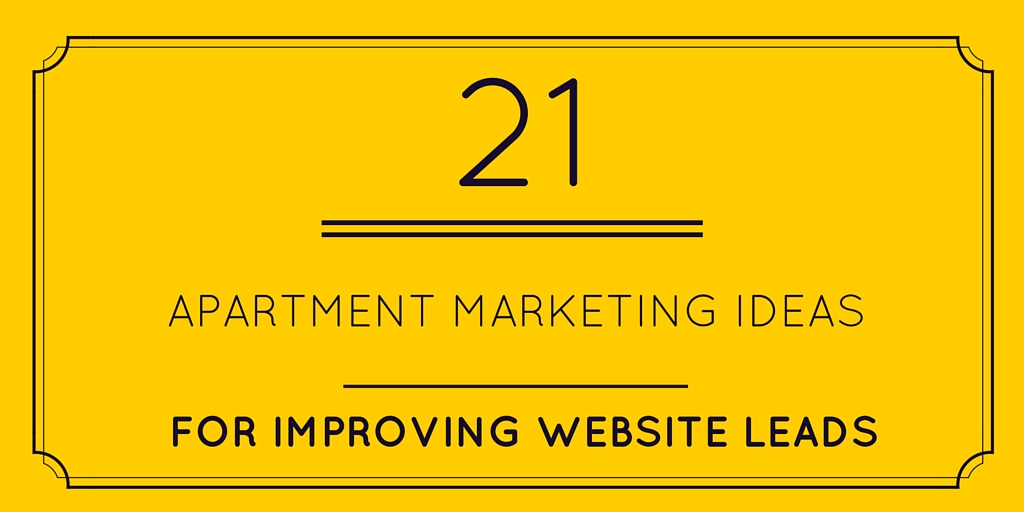 21 Apartment Marketing Ideas