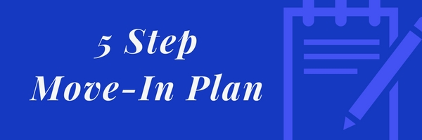 5 Step Move-In Plan