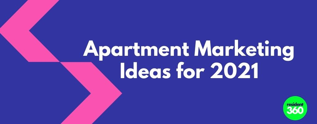 Apartment Marketing Ideas for 2021
