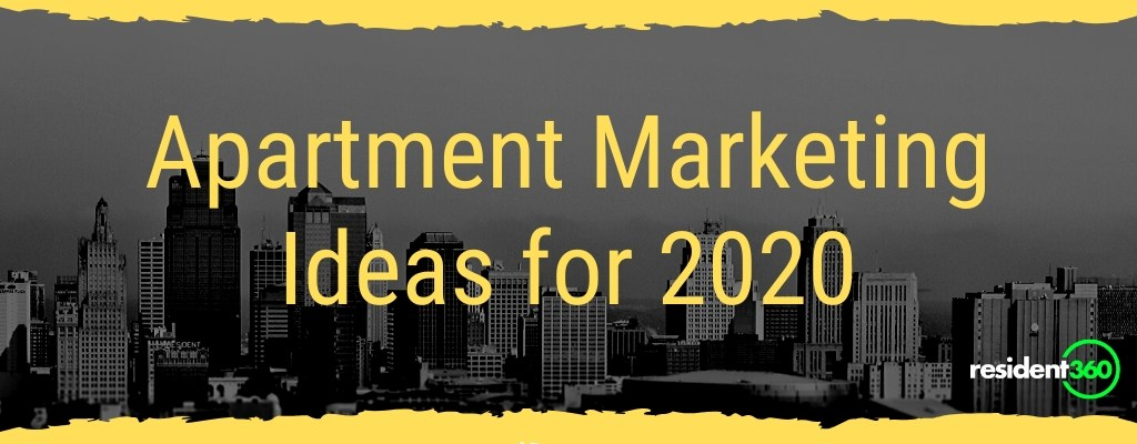 Apartment Marketing Ideas for 2020